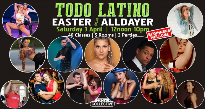 TODO Latino Easter All Dayer